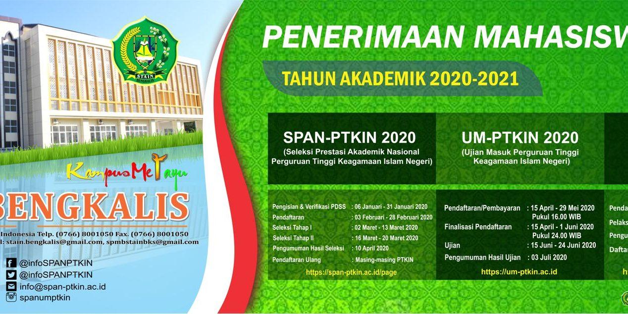 Penerimaan Mahasiswa Baru Jalur Span Ptkin Stain Bengkalis Tahun 2020 Stain Bengkalis Riau Sekolah Tinggi Agama Islam Negeri Bengkalis Kampus Melayu Kampusmelayu Ac Id